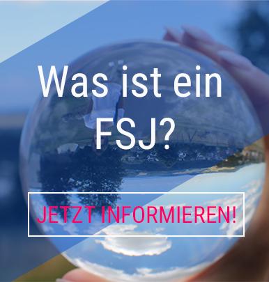 Was ist ein FSJ? Jetzt informieren.